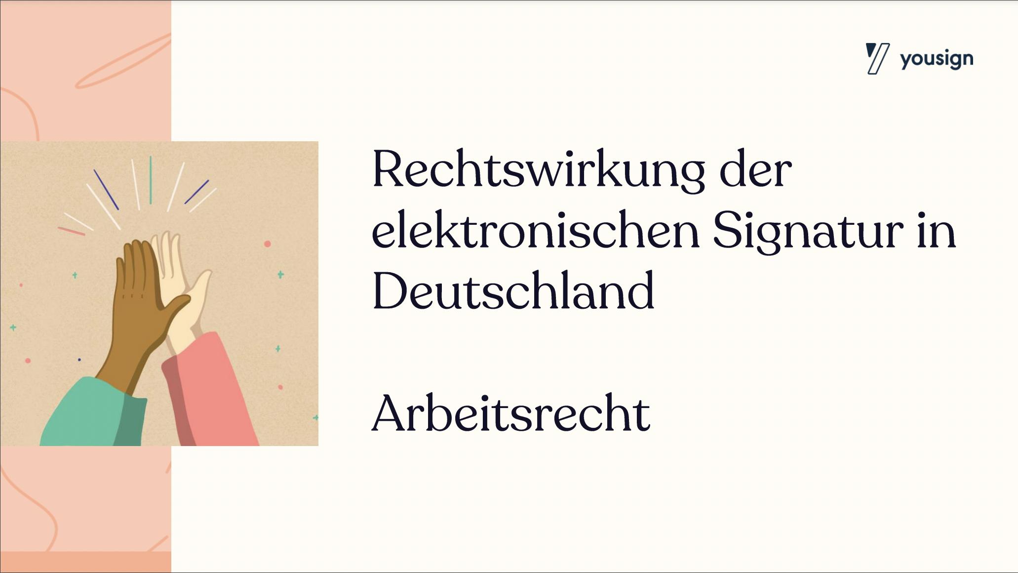 Rechtswirkung der elektronischen Signatur in Deutschland