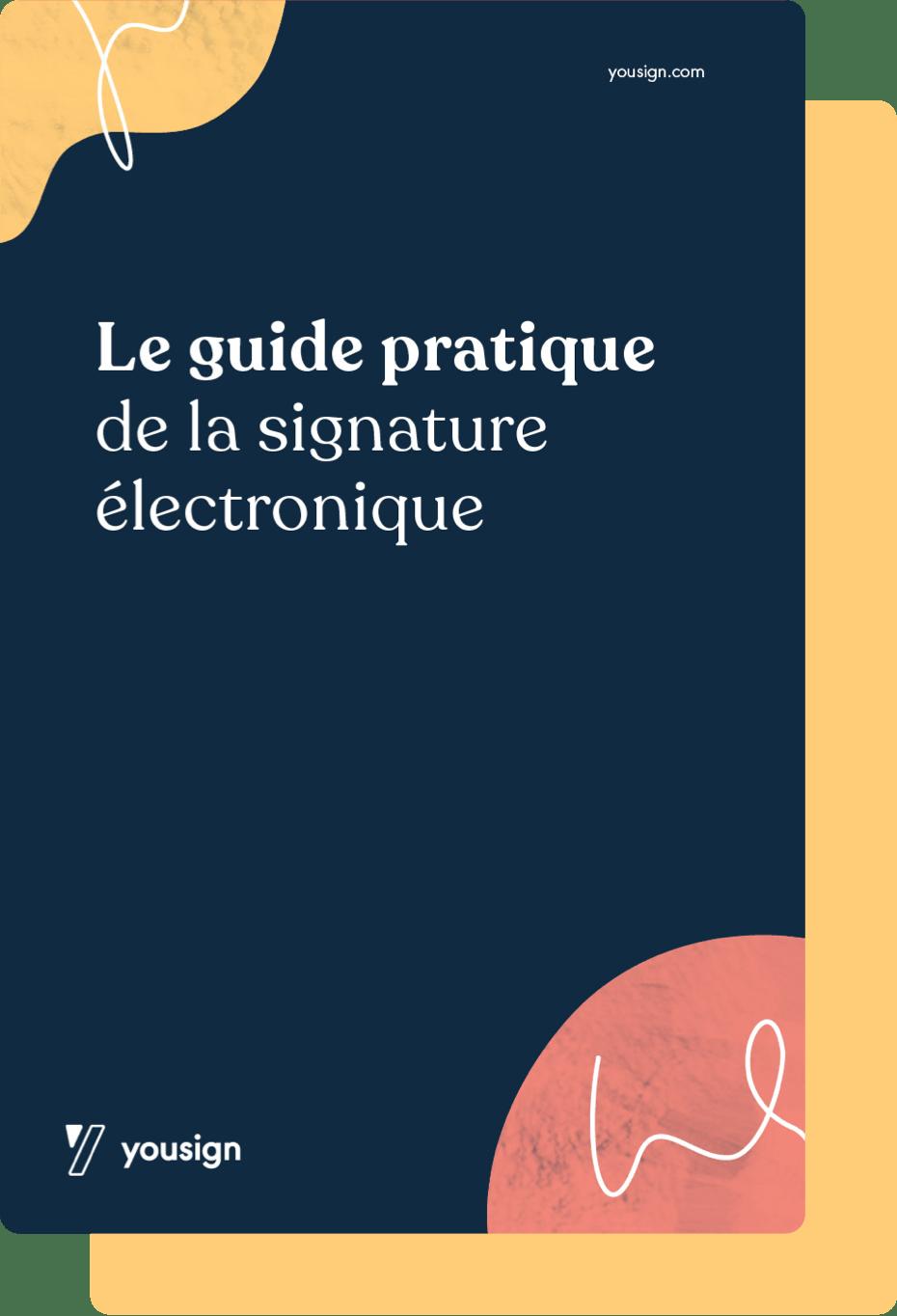 Guide pratique de la signature électronique